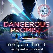 Dangerous Promise Audiobook by Megan Hart Narrated by Saskia Maarleveld