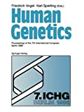Human Genetics : Proceedings of the 7th International Congress Berlin 1986, , 3642716377
