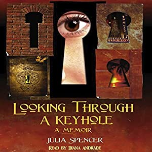Looking Through a Keyhole Audiobook