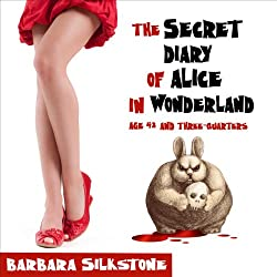 The Secret Diary of Alice in Wonderland