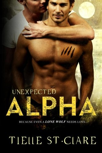 Read Online Unexpected Alpha (Lone Wolves) (Volume 1) PDF