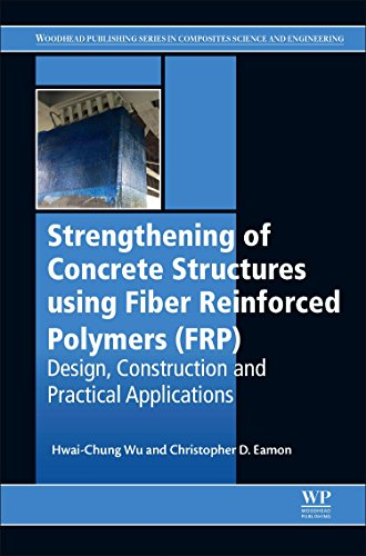 strengthening-of-concrete-structures-using-fiber-reinforced-polymers-frp-design-construction-and-pra