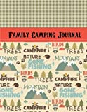 Search : Family Camping Journal: Perfect RV Journal/Camping Diary or Gift for Campers: Over 120 Pages with Prompts for Writing: Capture Memories, Camping ... Camping Gift (Camping Journals) (Volume 1)