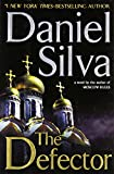 The Defector (Gabriel Allon Novels)