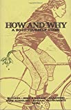 How and Why: A Do-It-Yourself Guide to Sustainable Living (DIY)