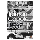 In Cold Blood : A True Account of a Multiple Murder and Its Consequences (Penguin Modern Classics)by Truman Capote