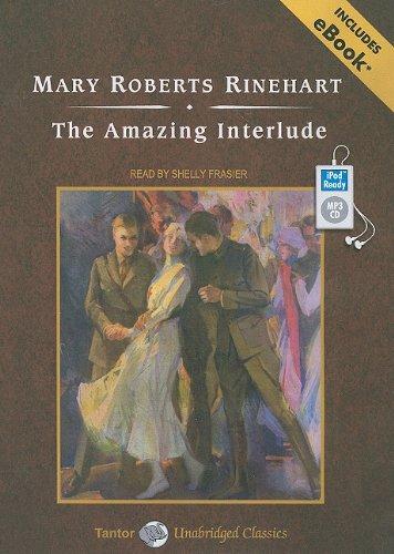 The Amazing Interlude, with eBook (Tantor Unabridged Classics)