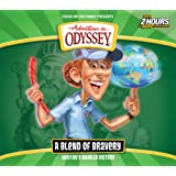 Wooton's Whirled History: A Blend of Bravery (Adventures in Odyssey)