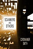 Scanners and Others, Cordwainer Smith, 155742120X