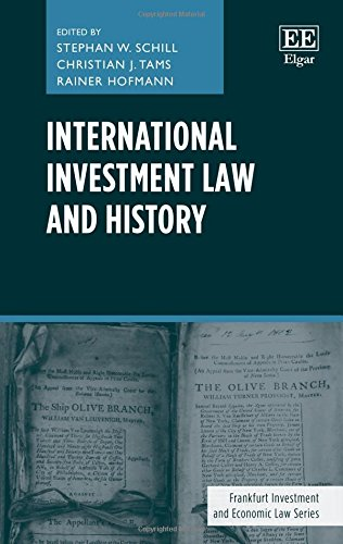 F.R.E.E International Investment Law and History (Frankfurt Investment and Economic Law series)<br />[Z.I.P]