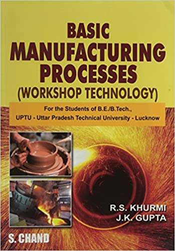 Buy A Textbook of Manufacturing Processes (Workshop