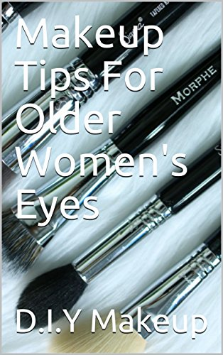 Makeup Tips For Older Women's Eyes