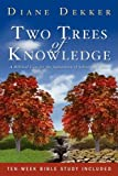 Two Trees of Knowledge, Diane Dekker, 1414113013