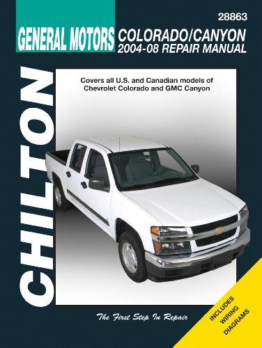 General Motors Chevrolet Colorado/Canyon 2004-2008 Repair Manual (Chilton's Total Car Care)