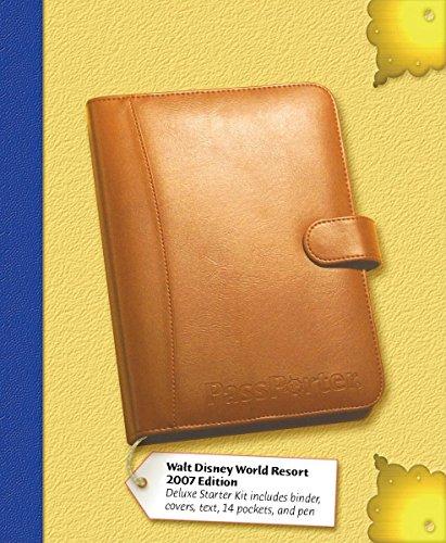 PassPorter Walt Disney World 2007 Deluxe: The Unique Travel Guide, Planner, Organizer, Journal, and Keepsake! Jennifer Marx