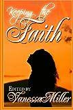 Keeping the Faith, Vanessa Miller, 1493544284
