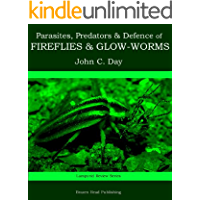 Parasites, Predators & Defence of Fireflies and Glow-worms (Lampyrid Review Series)