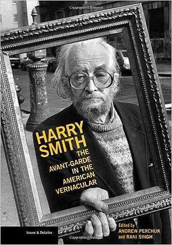 Amazon | Harry Smith: The Avant-Garde in the American Vernacular (Issues & Debates) | Perchuk, Andrew, Singh, Rani | History