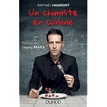 Un chimiste en cuisine (Hors Collection) (French Edition)