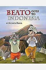 Beato Goes to Indonesia Hardcover