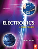 Electronics: A First Course, 3rd Edition Front Cover