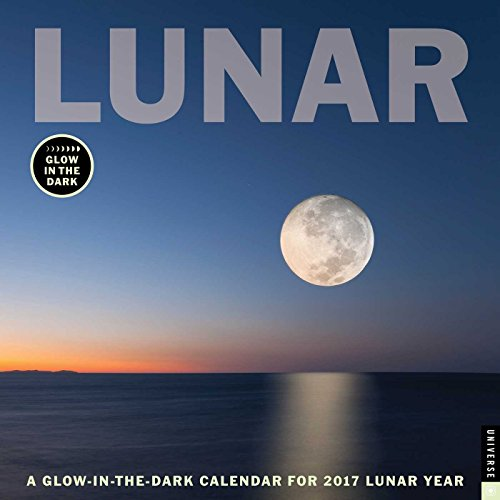 Lunar 2017 Wall Calendar: A Glow-in-the-Dark Calendar for the Lunar Year
