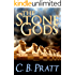 The Stone Gods: A Historical Fantasy of Myths and Monsters (Eno the Thracian Book 2)