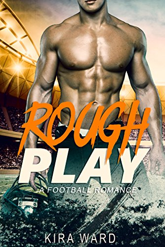 Rough Play: A Football Romance