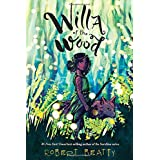 Willa of the Wood: Willa of the Wood, Book 1 (Willa of the Wood (1))