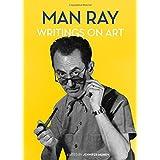 Man Ray: Writings on Art