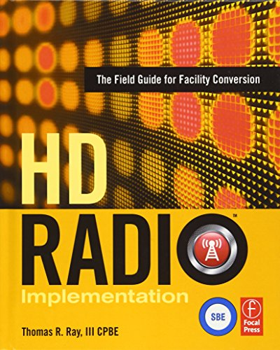 HD RADIO IMPLEMENTATION: FIELD GUIDE FOR FACILITY By Thomas