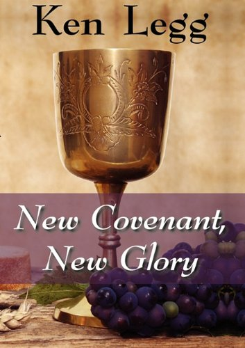 Download New Covenant, New Glory pdf epub