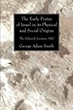 img - for The Early Poetry of Israel in its Physical and Social Origins: The Schweich Lectures 1910 book / textbook / text book