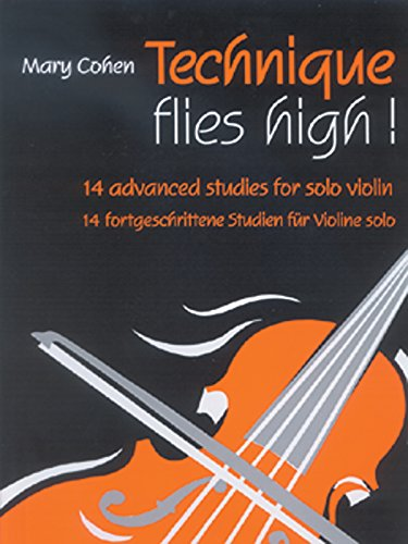 Technique Flies High!: 14 Advanced Studies for Solo Violin (Faber Edition)