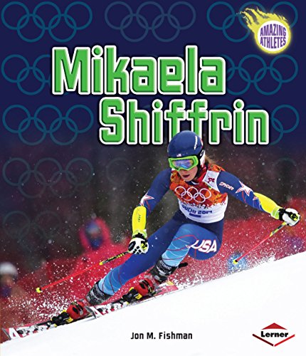 Mikaela Shiffrin (Amazing Athletes) ()
