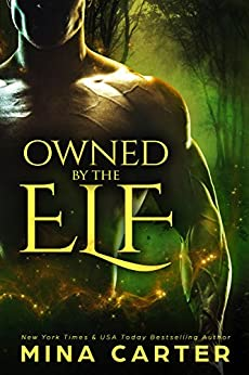 Owned by the Elf by [Carter, Mina]