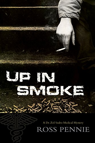 Image of Up in Smoke (Dr. Zol Szabo Medical Mystery)