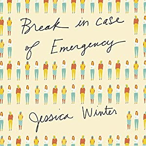 Break in Case of Emergency Audiobook