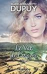 Le Val de l'espoir (Littérature Française) par Dupuy