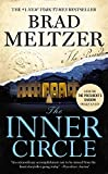The Inner Circle by Brad Meltzer (2015-04-28)
