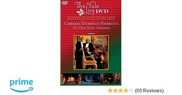 Amazon.com: The Three Tenors Christmas - The Yule Log DVD: The Three Tenors, Domingo Pavarotti, Placido Domingo, Jose Carreras, Various: Movies & TV