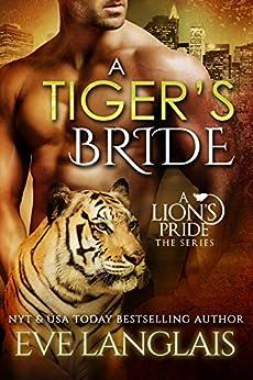 A Tiger's Bride (A Lion's Pride Book 4) by [Langlais, Eve]