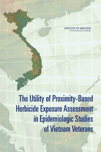 The Utility of Proximity-Based Herbicide Exposure Assessment in Epidemiologic Studies of Vietnam Veterans by National Academies Press