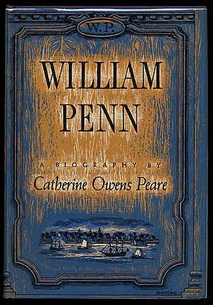 William Penn;: A biography