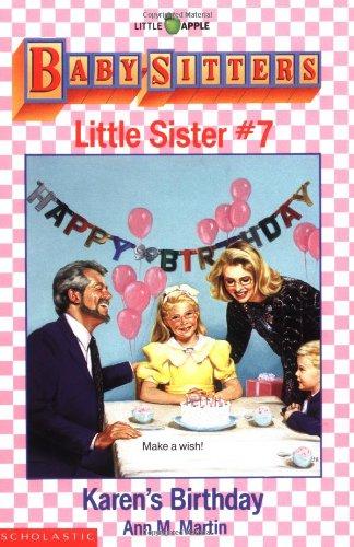 Karen's Birthday: Baby Sitters Little Sister, No. 7 (Baby-Sitters Little Sister, 7)