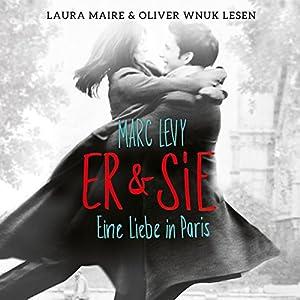 Er & Sie: Eine Liebe in Paris Hörbuch
