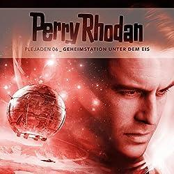 Geheimstation unter dem Eis (Perry Rhodan - Plejaden 6)