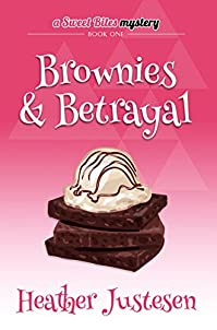 Brownies & Betrayal by Heather Justesen ebook deal