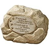 """Grasslands Road Pet Paw Print Memory Stone """"If Tears Could Build A Stairway"""""""