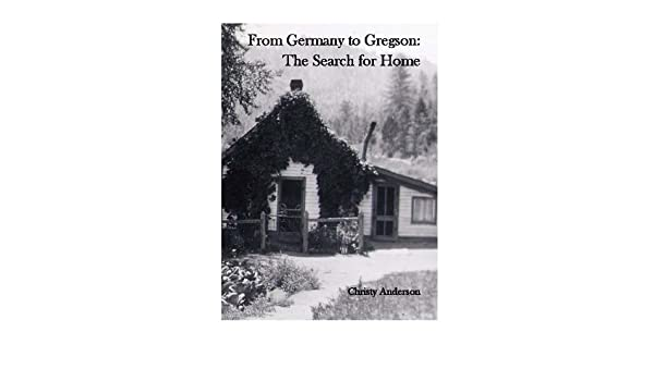 Germany to Gregson: The Search for Home